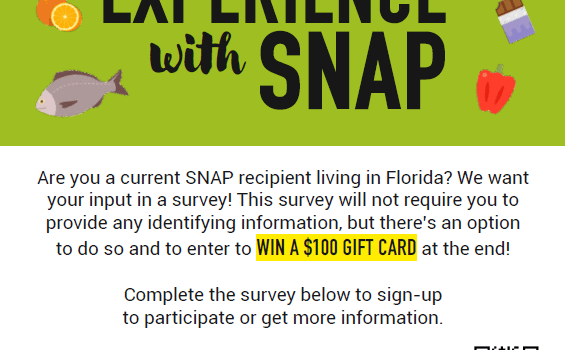 The flyer for the SNAP survey open to program participants for feedback